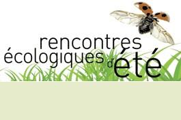 Rencontres ecologiques d'ete