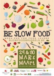Premier salon du Slow Food les 29 et 30 mars 2014 rue des Tanneurs à Bruxelles